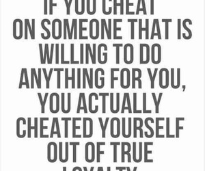cheat, quote, and loyalty image