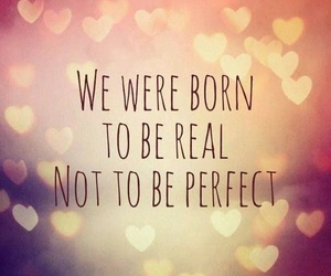 quotes, perfect, and real image