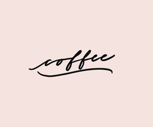 coffee, quotes, and words image