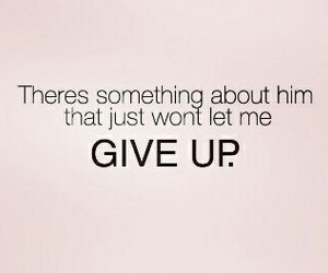 dreams, love quotes, and never give up image