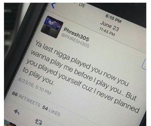 quotes, played, and real shit image