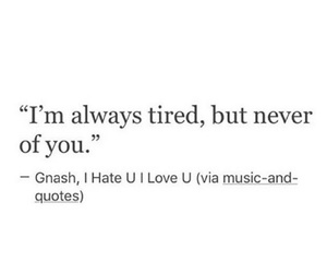 quote, gnash, and love image