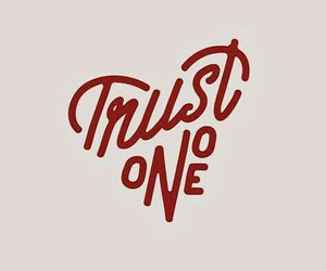 Trust No One and heart image