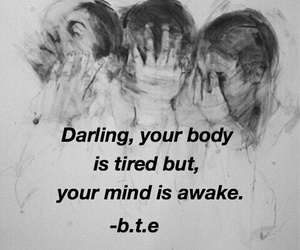 mind, quote, and tired image