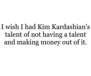 kim kardashian, quote, and talent image