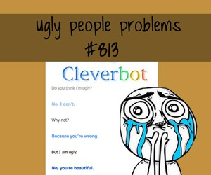 forever alone and ugly people problems image