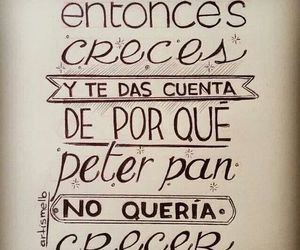 peter pan, grow, and frases image