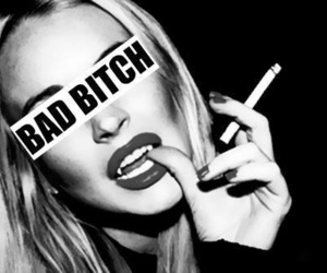bitch, bad, and cigarette image