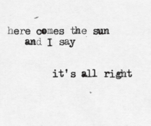 the beatles, here comes the sun, and Lyrics image