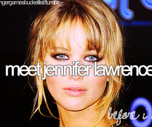 before i die, Jennifer Lawrence, and meet image