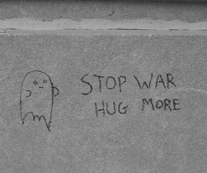 hug, war, and quotes image