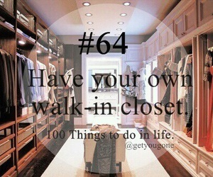 64, 100 things to do in life, and closet image