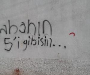 türkçe, şiir sokakta, and duvar yazıları image