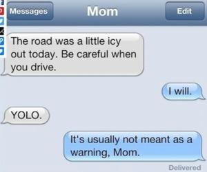 brilliant, mom, and yolo image