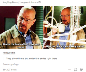 accurate, breaking bad, and coffee image