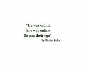 ego, online, and quotes image
