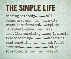 life, live simply, and quotes image