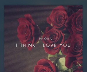 i think i love you and phora image