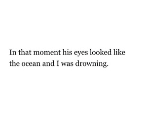 quote, drowning, and eyes image