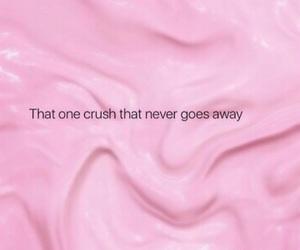 crushes, quotes, and crush quotes image