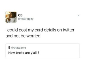 broke, funny, and money image