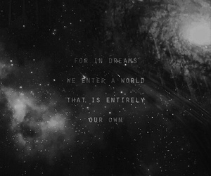 Dream, quotes, and galaxy image