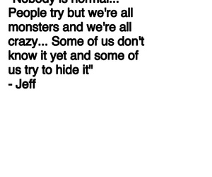quote, creepypasta, and jeff the killer image