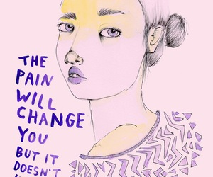pain, quotes, and change image