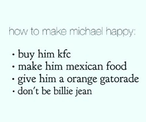 Billie Jean, KFC, and mexican food image