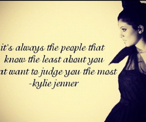 quotes, kylie jenner, and judge image