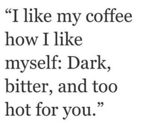 coffee, quotes, and Hot image