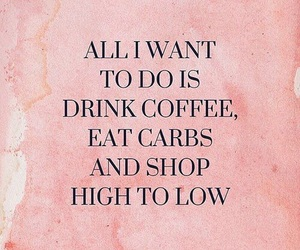 coffee, pink, and quote image