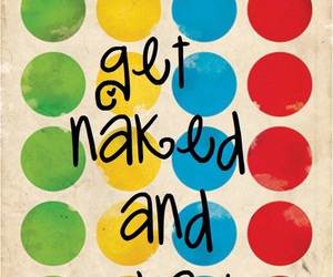 twister, naked, and text image