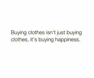 quotes, clothes, and happiness image