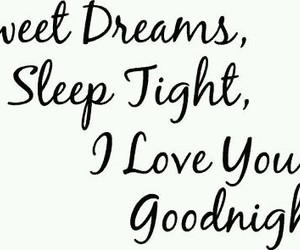 love, goodnight, and Dream image