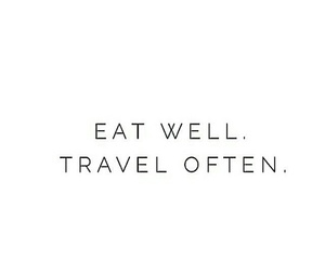 quote, travel, and food image