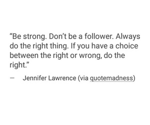 be strong, choice, and do the right thing image