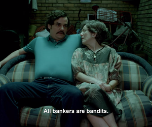 bandits, pablo escobar, and life quotes image