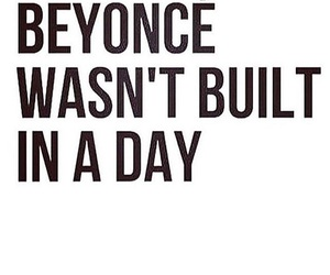 inspirational, quote, and beyoncé image