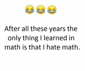 hate, school, and math image