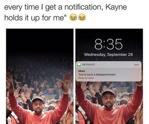 kayne west, message, and text image