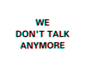 talk, we, and anymore image