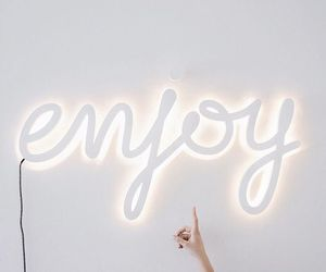 enjoy, light, and white image