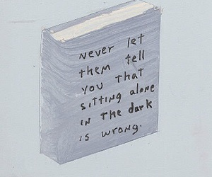 quote, dark, and alone image