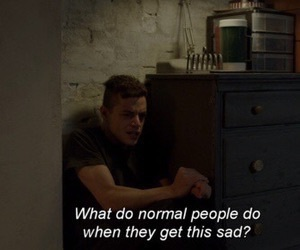 sad, quotes, and mr robot image