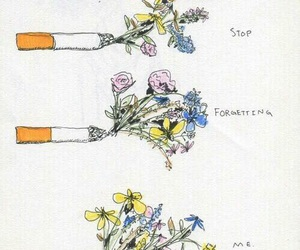flowers, cigarette, and quotes image