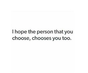 choose, hope, and quotes image
