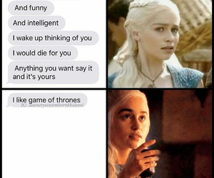 funny, daenerys, and game of thrones image