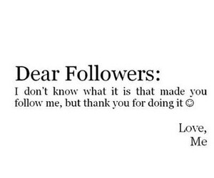 followers, thank you, and me image