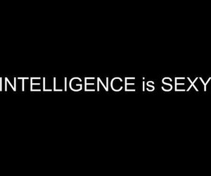 quotes, intelligence, and sexy image